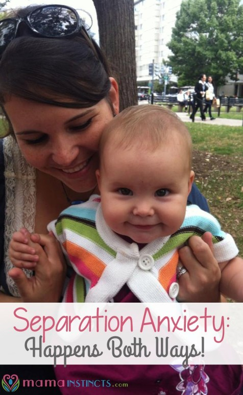 Do you have a hard time being away from your baby? You're not alone. Separation anxiety happens to moms too!