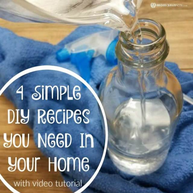 4 Simple DIY Recipes You Need In Your Home