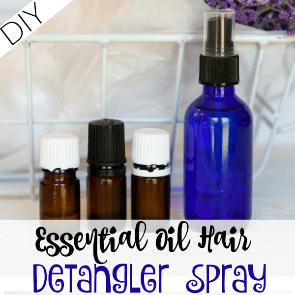 DIY Essential Oil Hair Detangler Spray