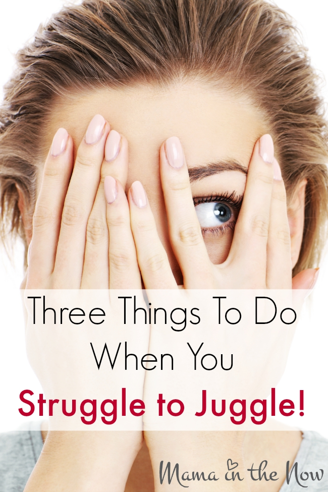 Three things to do when you struggle to juggle