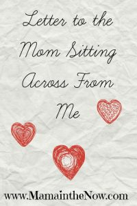 letter to the Mom Sitting Across From Me