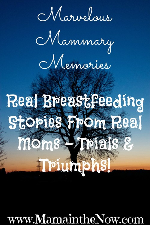 Real Breastfeeding Stories from Real Moms - Trials and Triumphs!
