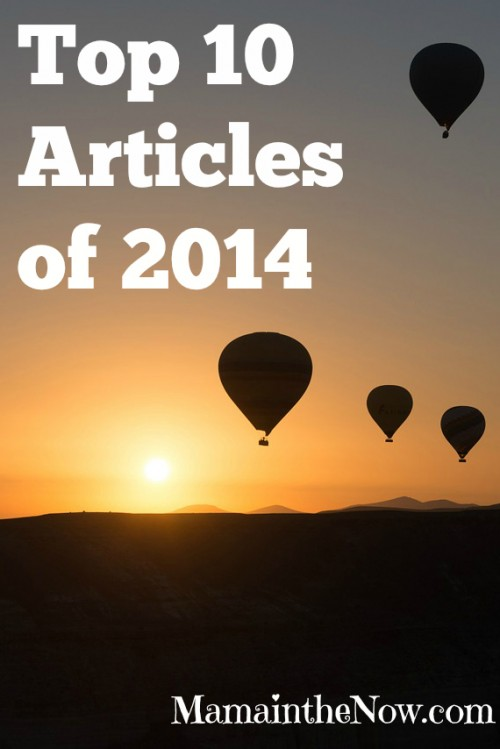 Top 10 Articles of 2014 by Mama in the Now