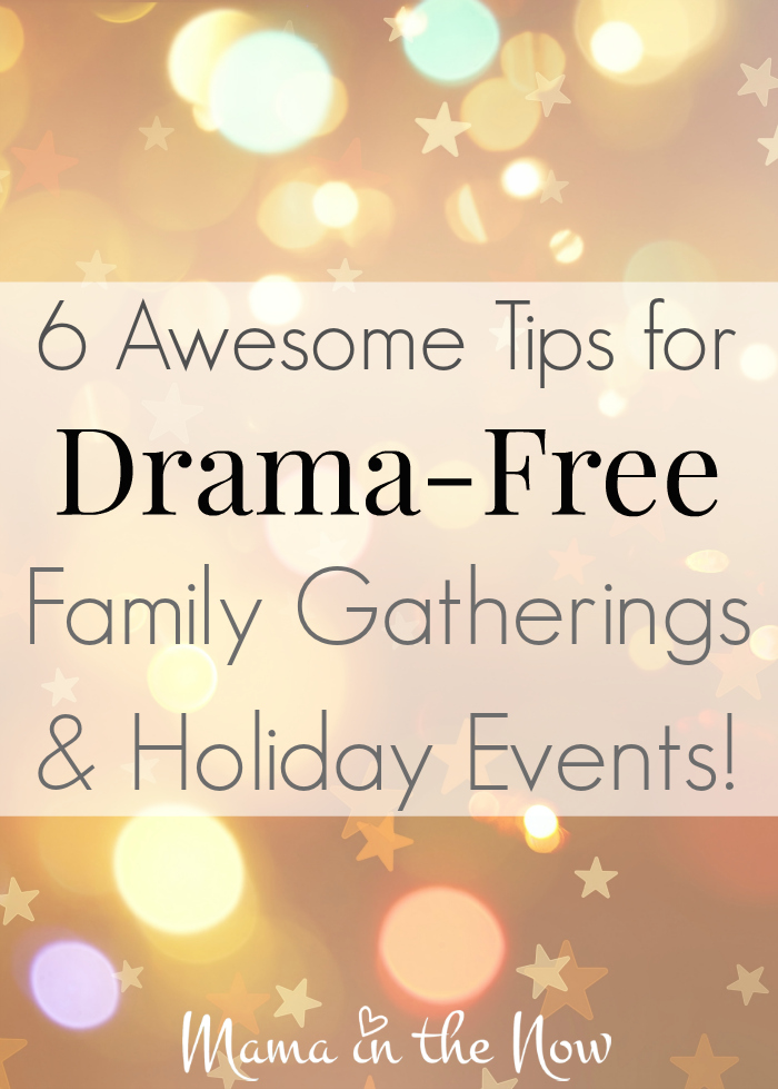 6 Awesome Tips for Drama-Free Family Gatherings and Holiday Events! Practical advice on how to blend cultures and mix traditions - without drama! It CAN be done!