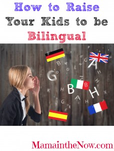 How to raise your kids to be bilingual