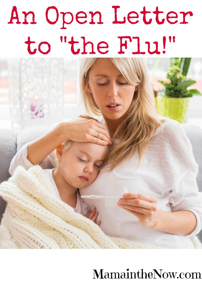 "An Open Letter to ""The Flu!"""