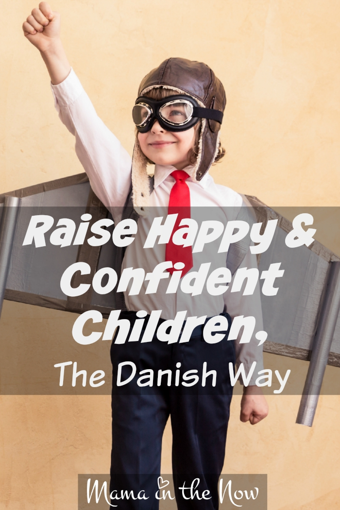 "Raise happy and confident kids, the Danish way. Parenting tips from the country that's notoriously ""happy"". Find happiness through positive parenting - the Danish way. #TheDanishWay #positiveparenting #parenting #raisehappychildren #raiseconfidentchildren #mamainthenow"
