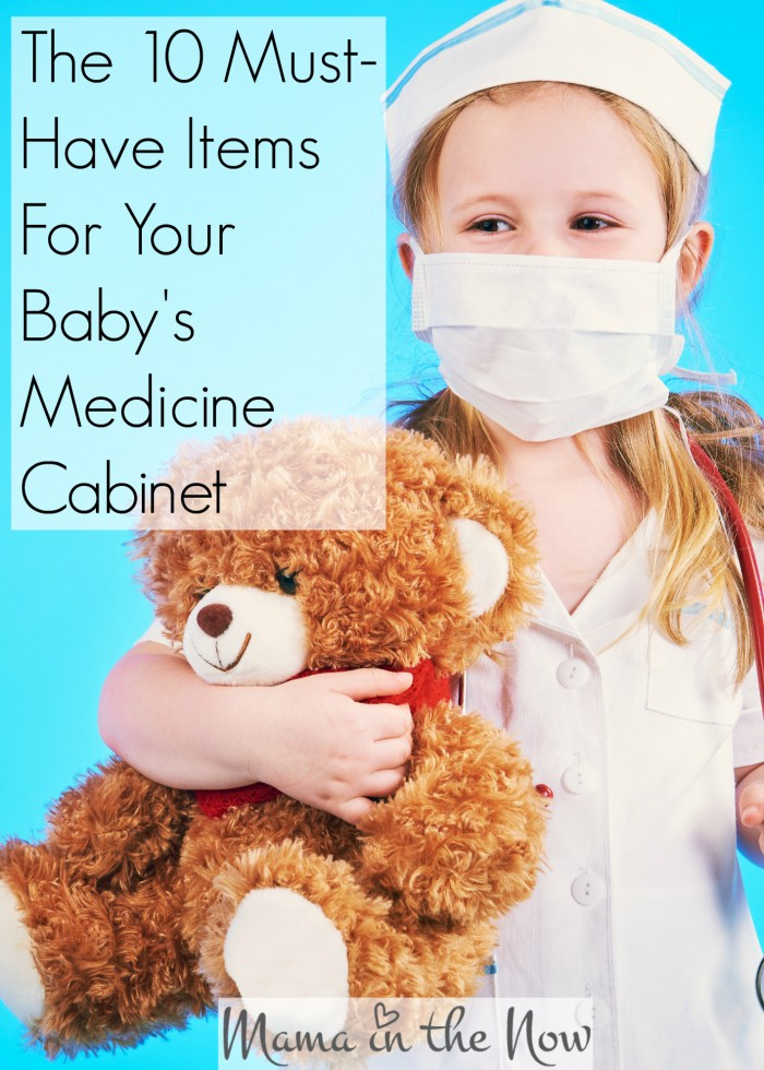 The 10 must-have items for your babyu0027s medicine cabinet. Tips and tricks from  sc 1 st  Mama In The Now & The 10 Must Have Items For Your Babyu0027s Medicine Cabinet