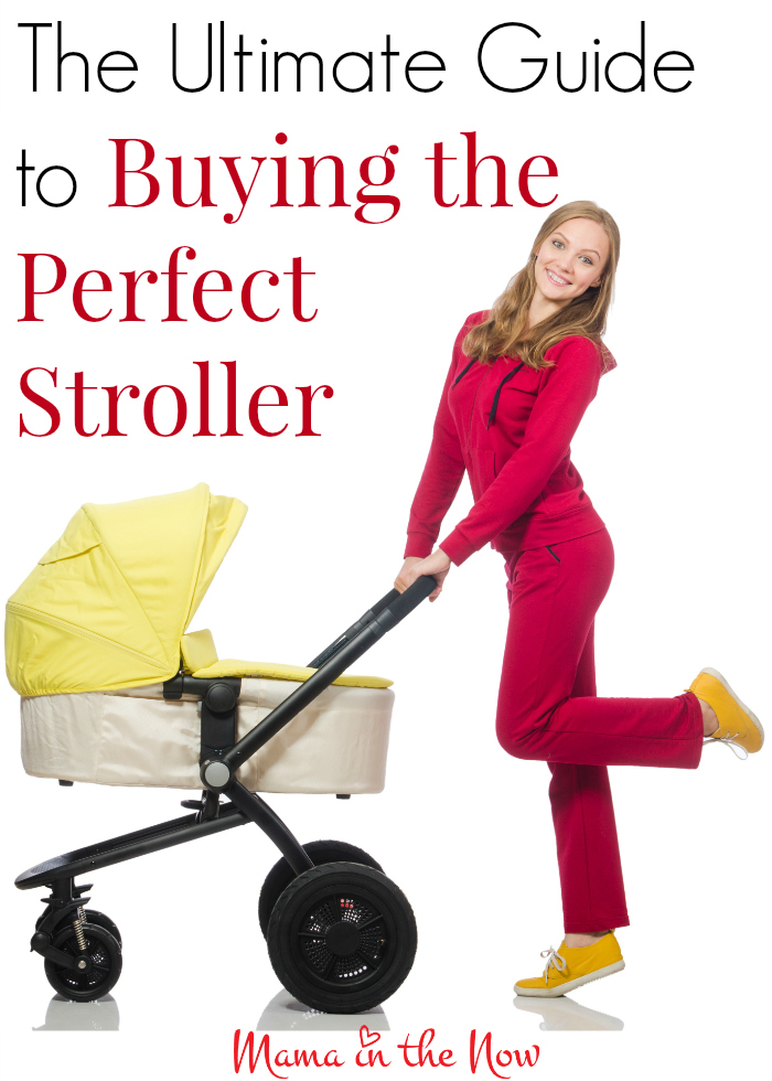 The ultimate guide to buying the perfect stroller. Tips for new moms, twin moms and veteran moms!