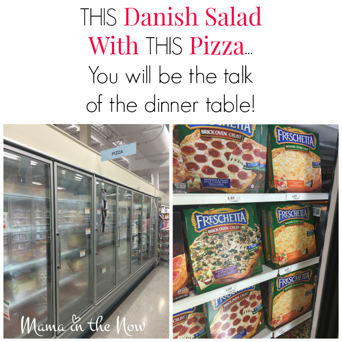 THIS Danish salad with THIS pizza - a perfect dinner shortcut for your family's busy schedule.