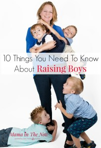 Raising boys can be overwhelming and it's foreign territory to many moms. This funny mother of four boys shares parenting tips and tricks to raise boys, good little men and happy children!