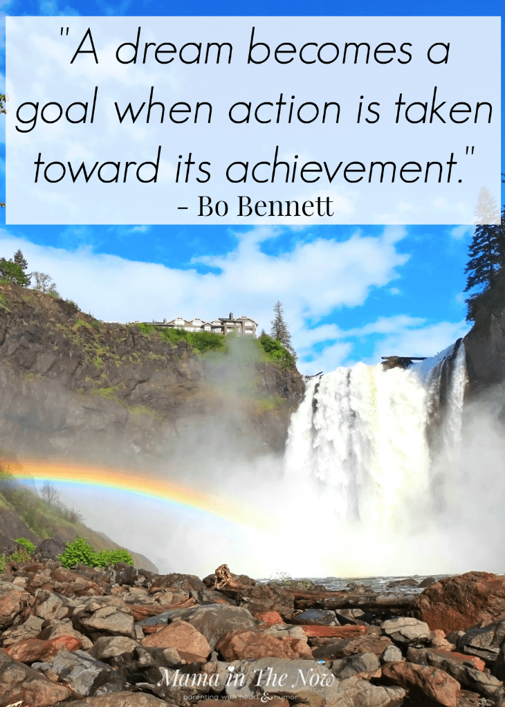 """""""A dream becomes a goal when action is taken toward its achievement"""" - reach your goals by taking the first step."""