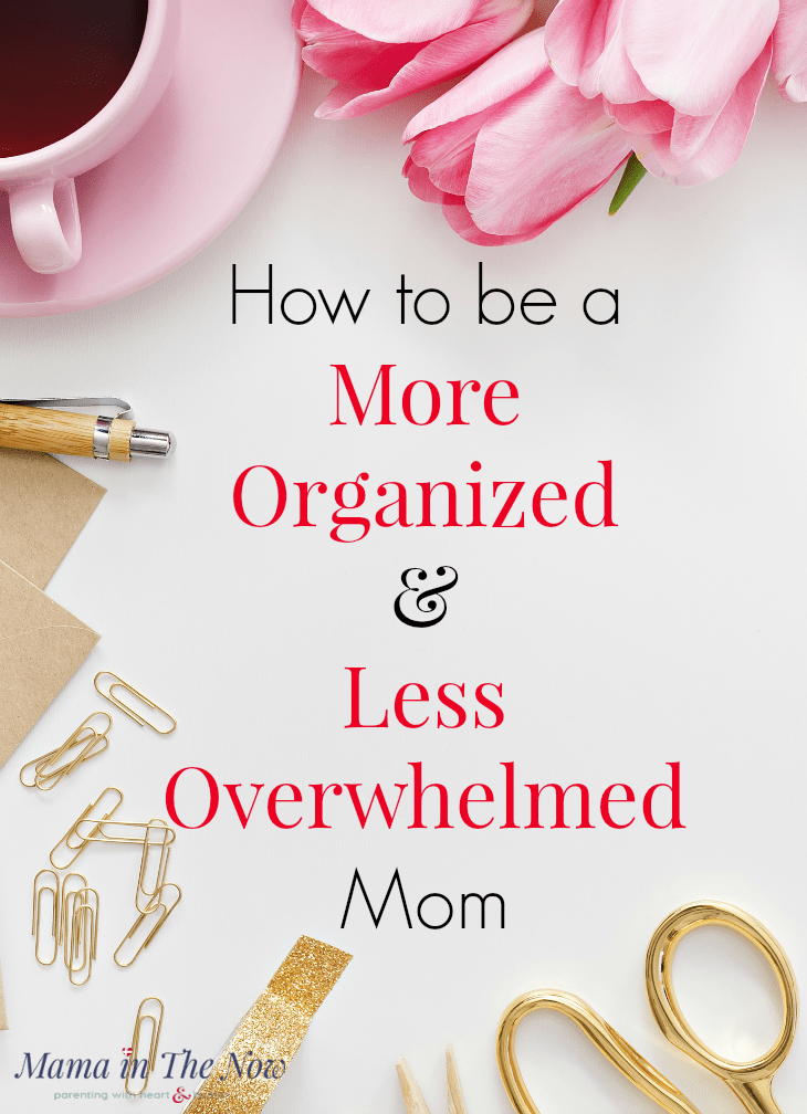 A mother of four shares her best tips of how to stay organized, enjoy motherhood and juggle kids, work and home without losing your sanity.