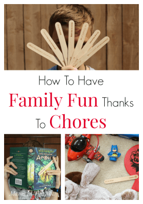 How to have family fun thanks to chores. A chore system that increases family time. A mother's dream: get a clean house AND family time! Mom win! Chore Sticks from Creative QT for the win! #Choresticks #Chores #ChoreSystem #Parenting #FamilyFun #FamilyTime #MamaintheNow #ad