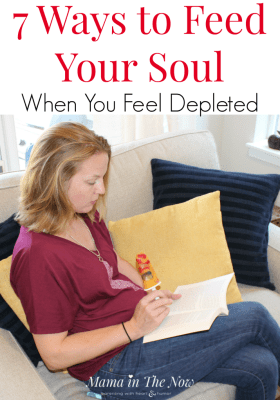 Ways to feed your soul when you feel depleted. Worn out from parenting and your motherhood duties? 7 things the fills your soul without breaking the bank. #hygge #Feedyoursoul #Odwalla #mamainthenow #Motherhood #TiredMom #MyOdwalla #ad