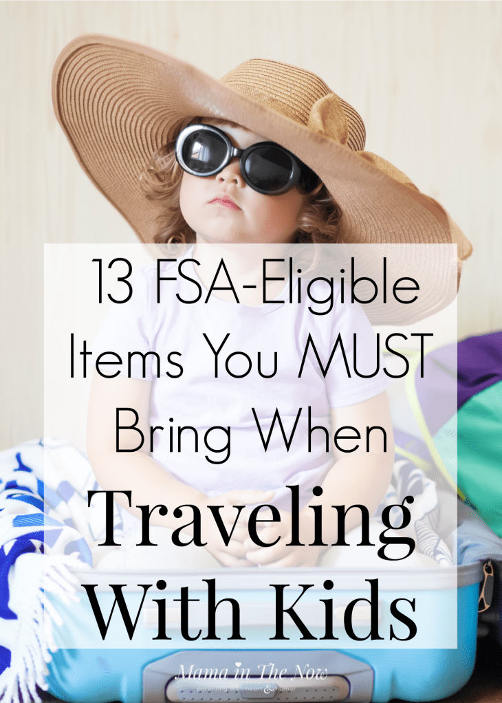 When traveling with your family this summer, remember to bring along these 13 FSA-eligible items. 13 health care items to bring whenever you leave home with your kids. Best tips for traveling with kids. Keep your family safe and healthy when traveling this summer. #FamilyTravel #FamilyTrip #TravelingWithKids #FSAEligible #FSA #Partner #GetFlexSmart