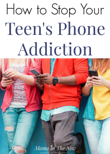 Stop your teen's phone and internet addiction with these easy to follow tips. Parenting teens isn't easy, especially when they have a their face in a phone or on the internet all day. Teens and technology. Teens and safe internet use. #ParentingTeens #TeensandTechnology #PhoneAddiction #RaisingTeens #RaisingHappyTeens #InternetSafety #PositiveParenting #mamaintheNow