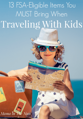 Ensure your family's summer vacation by never leaving home without these 13 FSA-eligible items. A mother of four shares her best advice for traveling with kids. Summer vacation plans with kids? Don't leave home without these 13 health care items. #FamilyTravel #FamilyTrip #TravelingWithKids #FSAEligible #FSA #Partner #GetFlexSmart