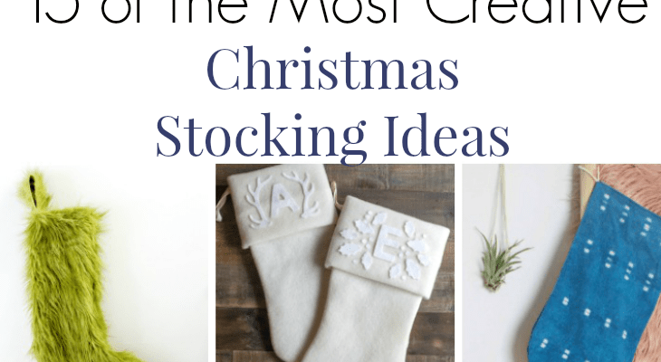 The Most Creative 15 Christmas Stocking Ideas