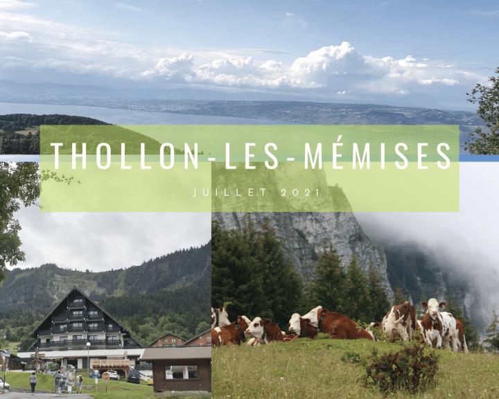 Thollon les Mémises – Haute Savoie : 1 semaine de vacances à la montagne en été