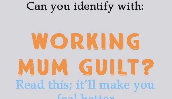 Working mum's guilt