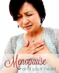 Menopause and your Heart