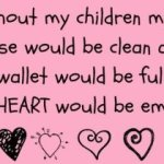 Without My Children…