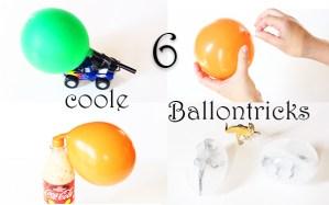 6 Tricks, Experimente und Spiele mit Luftballons + Video