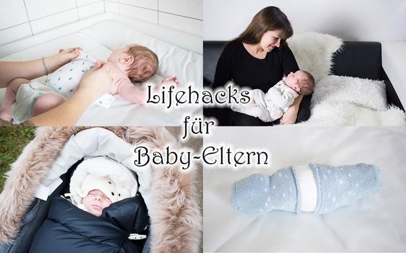Lifehacks für Baby Eltern Lifehacks Tipps Tricks für frische Eltern Alltag mit Baby