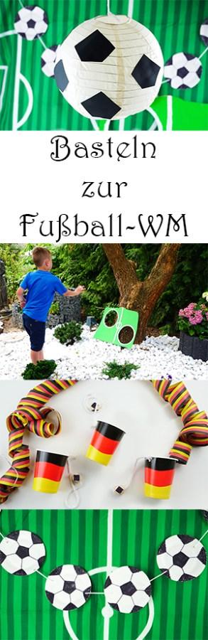 Basteln mit Kindern zur Fußball Party WM und EM - DIY Fußball Deko und Spiele - auch für Fußball Geburtstag