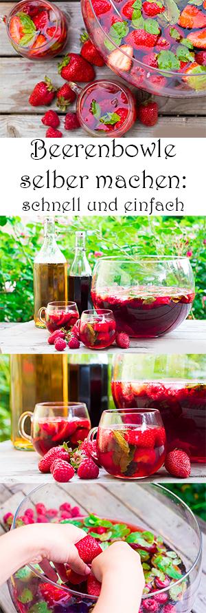 Beerenbowle selber machen - schnell und einfach. Rezepte für erfrischende alkoholfreie Getränke und Cocktails für den Sommer