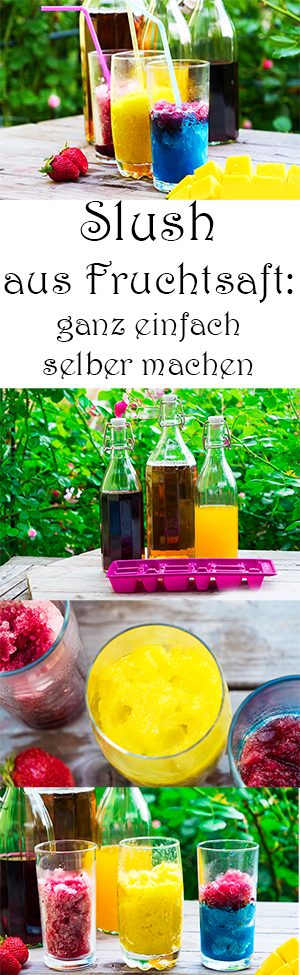 Slush aus Fruchtsaft selber machen - Rezept für Kinder - perfekt für Kindergeburtstage und Sommerpartys - lecker, gesund und erfrischend
