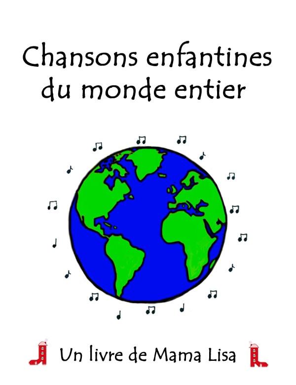 Toutes Les Chansons Du Monde : toutes, chansons, monde, Lisa's, World, Français:, Comptines, Chansons, Enfants, Monde, Entier