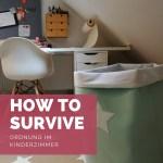 Endlich Ordnung im Kinderzimmer : How to survive