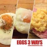 eggs-3-ways
