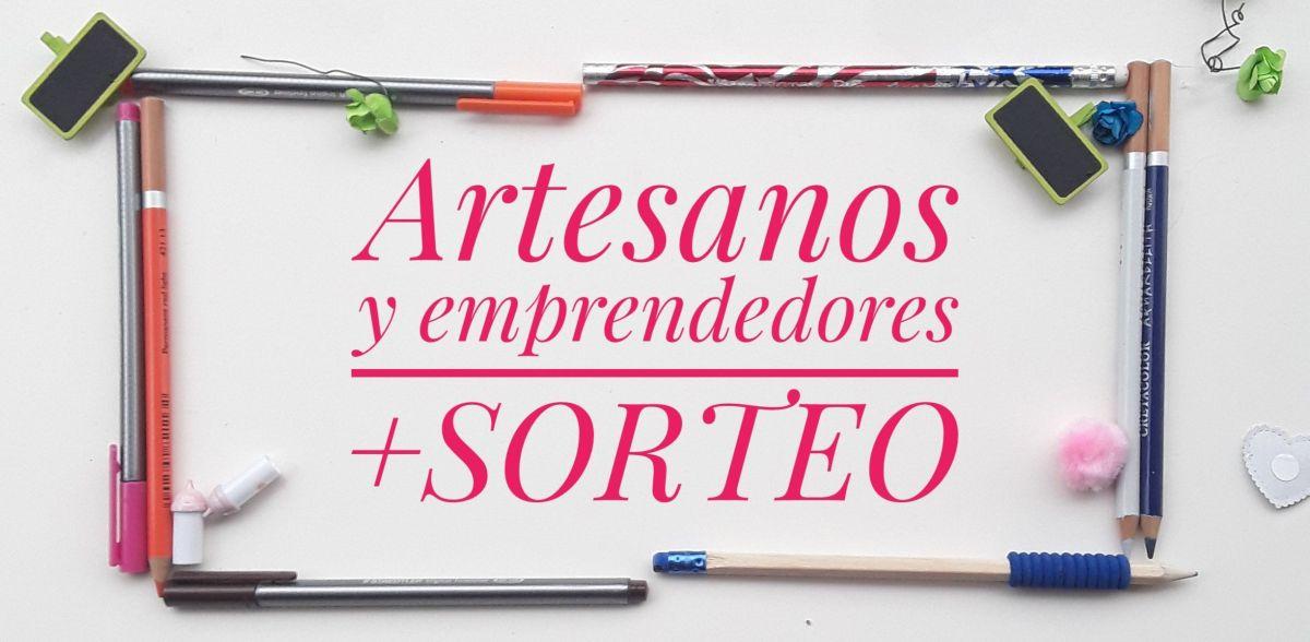 Mis amigos artesanos y emprendedores ABRIL + Sorteo
