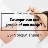 zwanger jongen meisje volkswijsheden mamameteenblog.nl