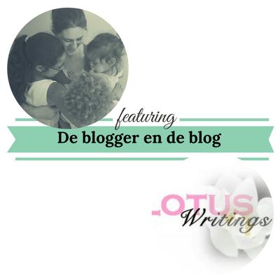 de blogger en de blog lotuswritings.nl mamameteenblog.nl