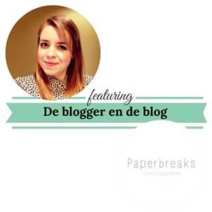 De blogger en de blog paperbreaks mamameteenblog