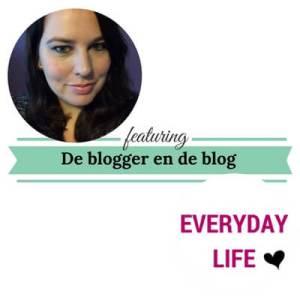 De blogger en de blog everyday-life.nl mamameteenblog.nl