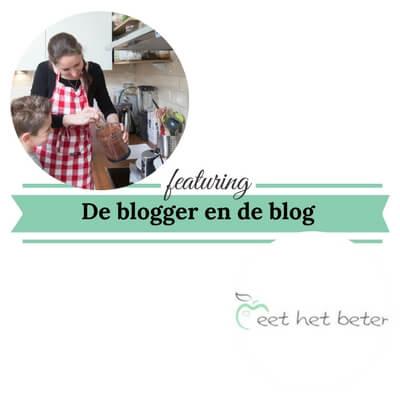 De blogger en de blog eet het beter 1 mamameteenblog.nl