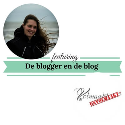 de blogger en de blog volmaakt onvolmaakt mamameteenblog.nl 2