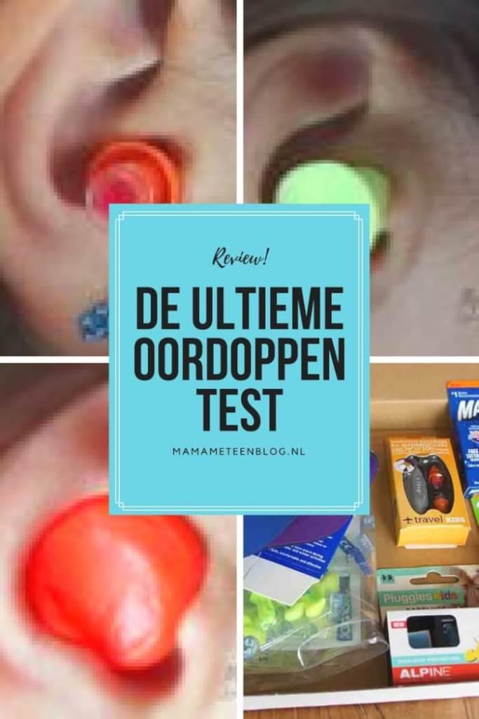 de ultieme oordoppentest mamameteenblog.nl
