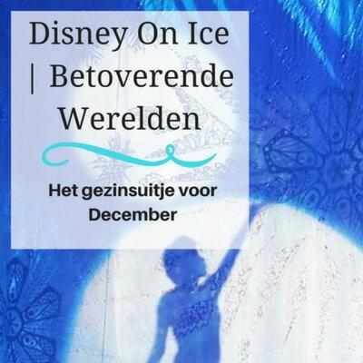 Disney on Ice 2017 mamameteenblog.nl