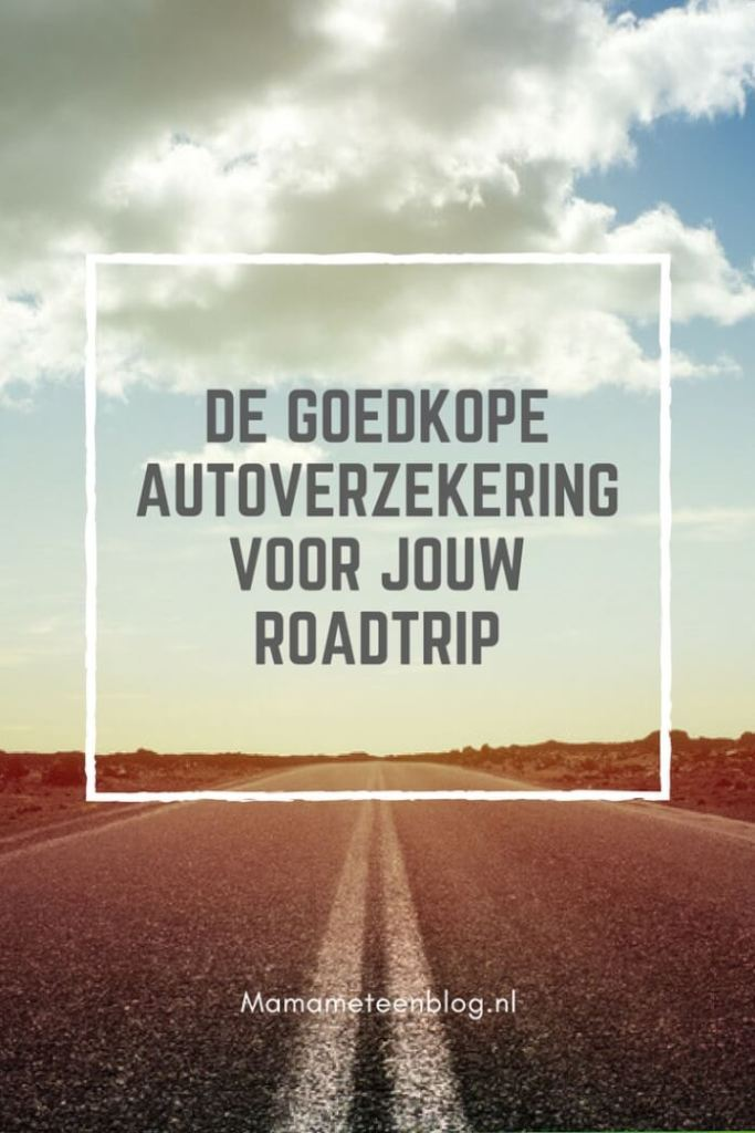 Goedkope Autoverzekering roadtrip Mamameteenblog.nl
