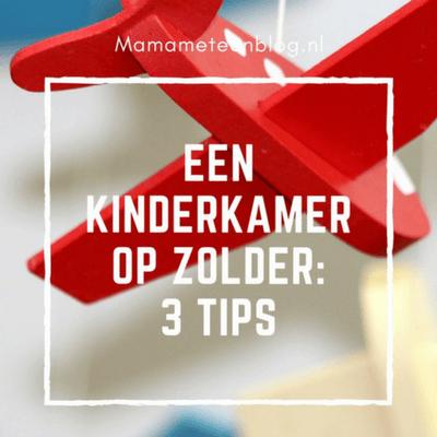 3 tips een kinderkamer op zolder mamameteenblog.nl