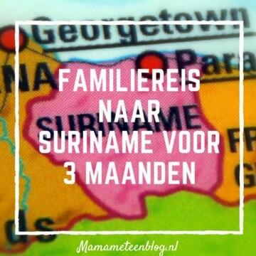 Familreis Suriname Mamameteenblog.nl
