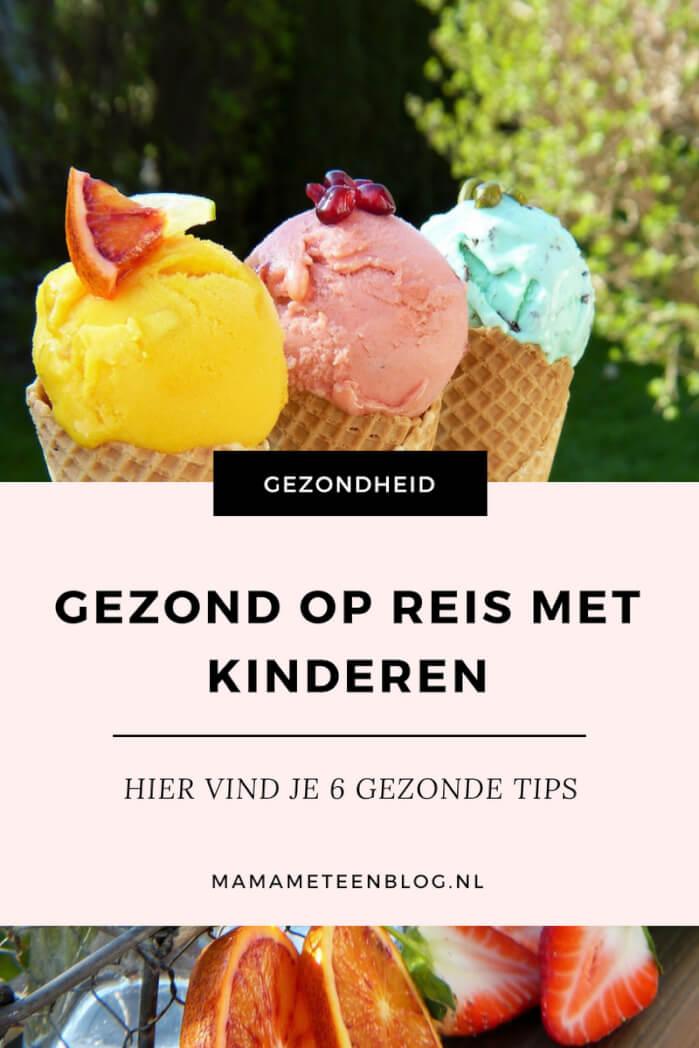 GEZOND OP REIS MET KINDEREN mamameteenblog.nl