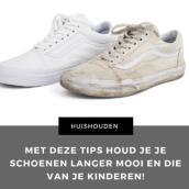 tips houd je schoenen langer mooi en die van je kinderen! mamameteenblog.nl