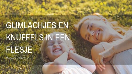Glimlachjes en Knuffels in een Flesje mamameteenblog.nl